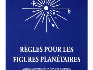 Livre: Règles pour les figures planétaires de Alfred Witte (trad. francaise)